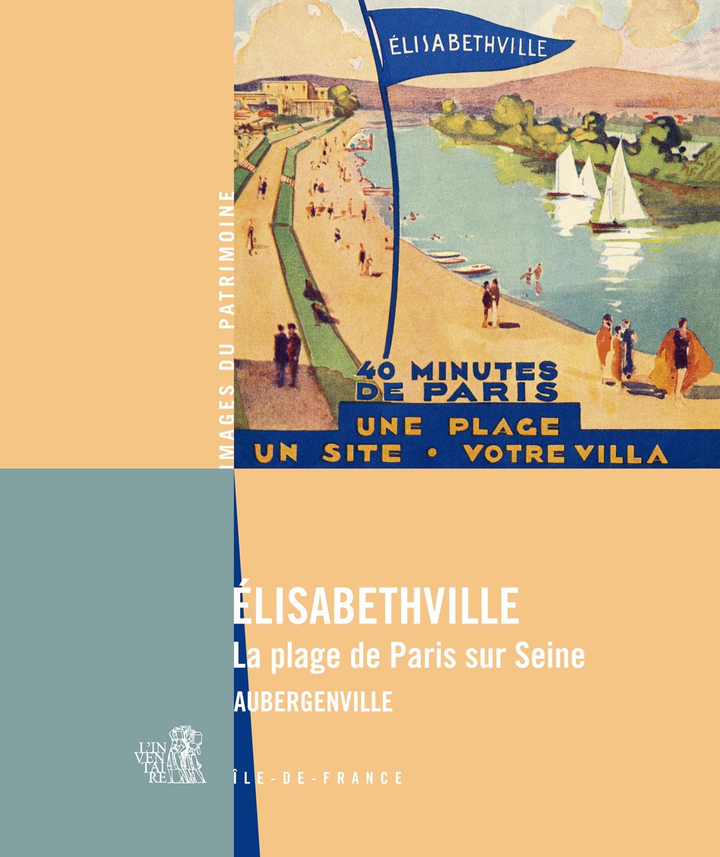 Elisabethville la plage de paris sur seine aubergenville patrimoines - Piscine plage paris asnieres sur seine ...