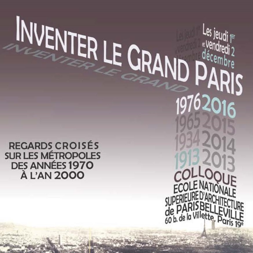 colloque Inventer le Grand Paris étdition 2016