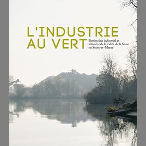 Couverture de la publication l'Industrie au vert - Beaux livres