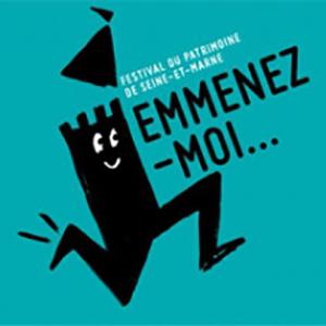 Festival du Patrimoine de Seine-et-Marne 2018