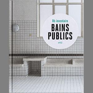 Couverture de la publication Bains publics - Ré-inventaire