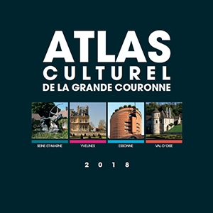Atlas culturel de la grande couronne en Île-de-France
