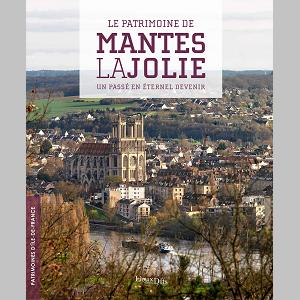 """Couverture """"Le patrimoine de Mantes-la-Jolie"""""""